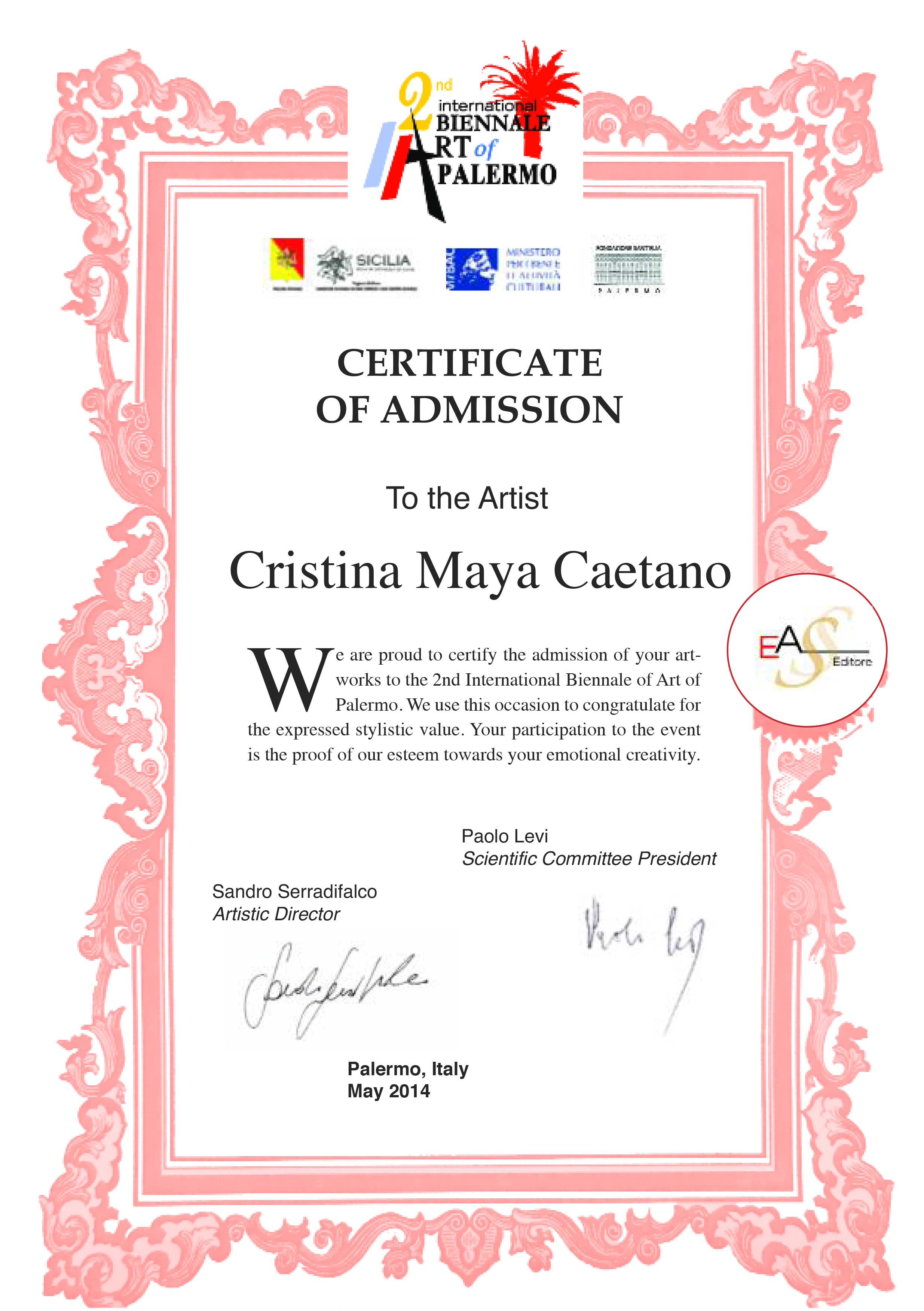 Awards cristina maya caetano 2014 ii international biennial art of palermo certificate of admission for the expressed stylistic value siciliy italy ea 1betcityfo Choice Image
