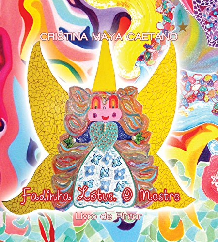 Fadinha Lótus - A Procura. Livro de Pintar: Livro de atividades (Fadinha Lótus. Livros de Colorir 2) (Portuguese Edition)